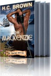 The Mackenzie: Trilogy Box Set