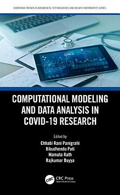 Computational Modeling and Data Analysis in COVID-19 Research