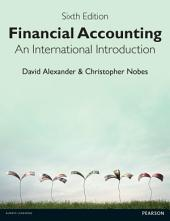 Financial Accounting 6th Edition: An International Introduction, Edition 6