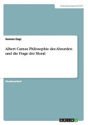Albert Camus Philosophie des Absurden und die Frage der Moral PDF