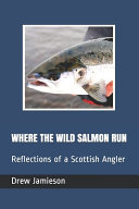 Where the Wild Salmon Run PDF