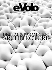 Digital And Parametric Architecture