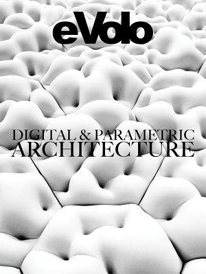 Digital And Parametric Architecture PDF