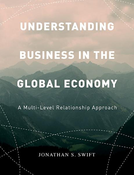 Understanding Business in the Global Economy PDF