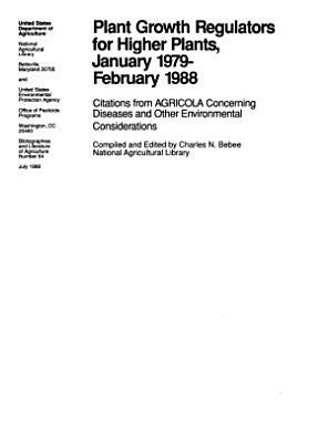 Plant Growth Regulators for Higher Plants  January 1979 February 1988 PDF