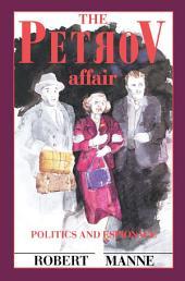 The Petrov Affair: Politics and Espionage