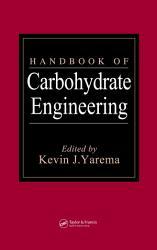Handbook of Carbohydrate Engineering PDF