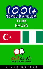 1001+ Temel İfadeler Türk - Hausa