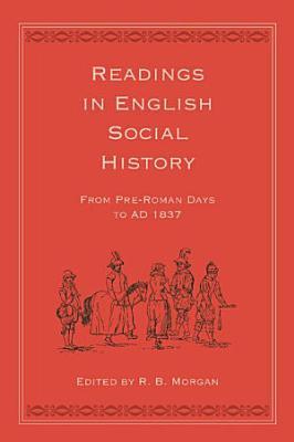 Readings in English Social History