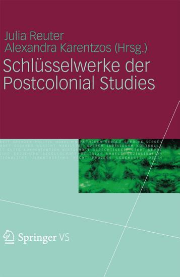 Schl  sselwerke der Postcolonial Studies PDF