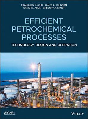 Efficient Petrochemical Processes