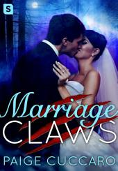 Marriage Claws