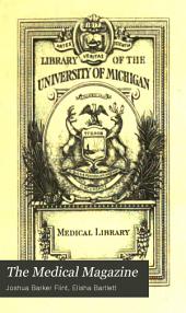 The Medical Magazine: Volume 3