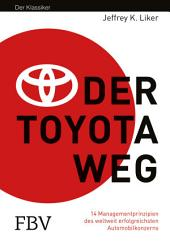 Der Toyota Weg: Erfolgsfaktor Qualitätsmanagement, Ausgabe 8