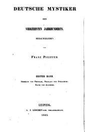 Deutsche mystiker des vierzehnten Jahrhunderts: Band 1