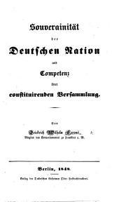 Souverainität der deutschen Nation und Competenz ihrer constituirenden Versammlung