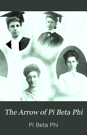 The Arrow of Pi Beta Phi: Volume 22