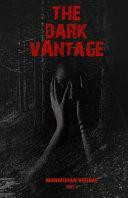 The Dark Vantage