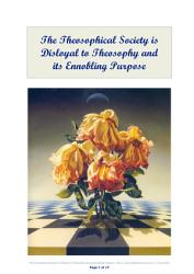 The Theosophical Society Is Disloyal To Theosophy And Its Ennobling Purpose Book PDF