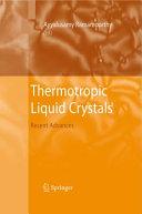 Thermotropic Liquid Crystals
