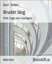Bruder Jörg: Eine Sage aus Lauingen