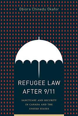 Refugee Law after 9 11