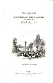 The Library of American Biography: Volume 7