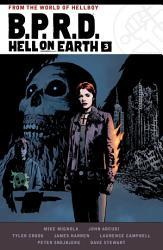 B P R D  Hell on Earth Volume 3 PDF