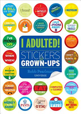 I Adulted