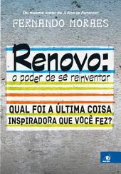 Renovo: O poder de se reinventar: Qual foi a última coisa inspiradora que você fez?