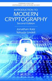 Introduction to Modern Cryptography: Edition 2