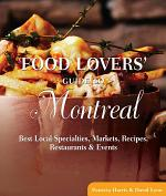 Food Lovers' Guide to® Montreal
