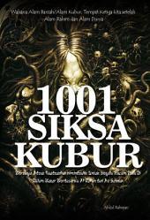 1001 Siksa Kubur: Berdasarkan Al-Quran dan As-Sunnah