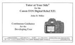 Tutor at Your Side for the Canon EOS Digital Rebel XTi PDF