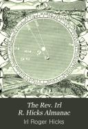 The Rev. Irl R. Hicks Almanac