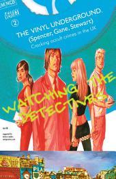 The Vinyl Underground (2007-) #2
