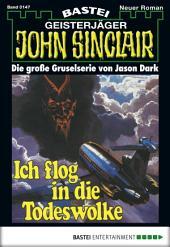John Sinclair - Folge 0147: Ich flog in die Todeswolke (1. Teil)