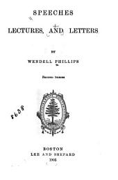 Speeches, Lectures, and Letters