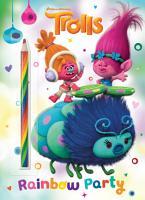 Rainbow Party   DreamWorks Trolls  PDF