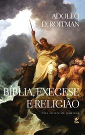 Bíblia, Exegese e Religião: Uma Leitura do Judaísmo