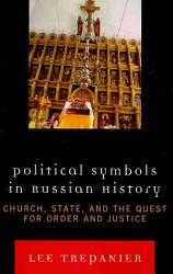 Political Symbols In Russian History Book PDF