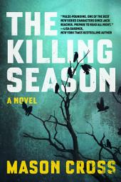 The Killing Season: A Novel (Carter Blake)