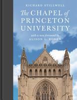 The Chapel of Princeton University PDF