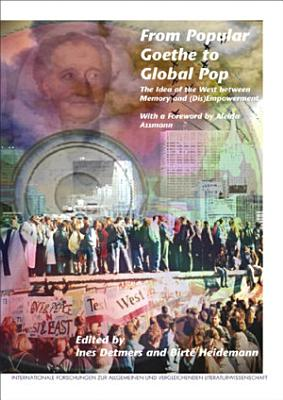 From Popular Goethe to Global Pop PDF