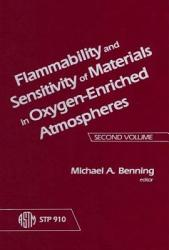 Flammability and Sensitivity of Materials in Oxygen Enriched Atmospheres PDF