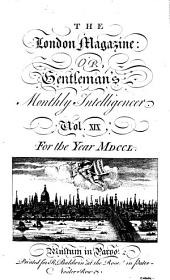 The London Magazine, Or, Gentleman's Monthly Intelligencer: Volume 19