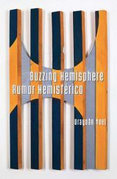 Buzzing Hemisphere / Rumor Hemisférico