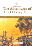 Understanding the Adventures of Huckleberry Finn PDF