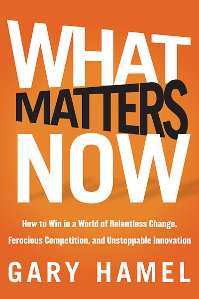 Download What Matters Now Book