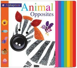 Alphaprints  Animal Opposites Book
